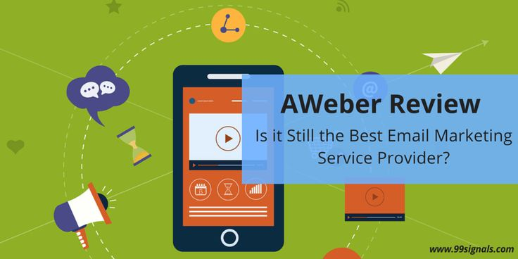 AWeber Review: Is it Still the Best Email Marketing Service Provider? #EmailMarketing #Reviews #AWeber