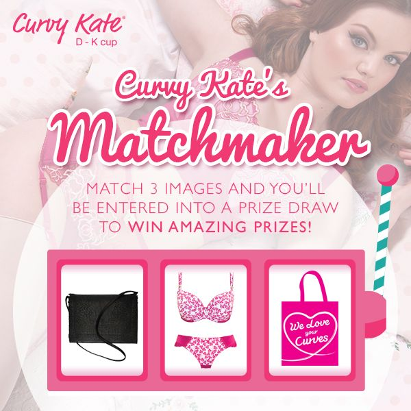 Play our Matchmaker and #WIN some amazing prizes! https://www.facebook.com/curvykate/app_283255638488433