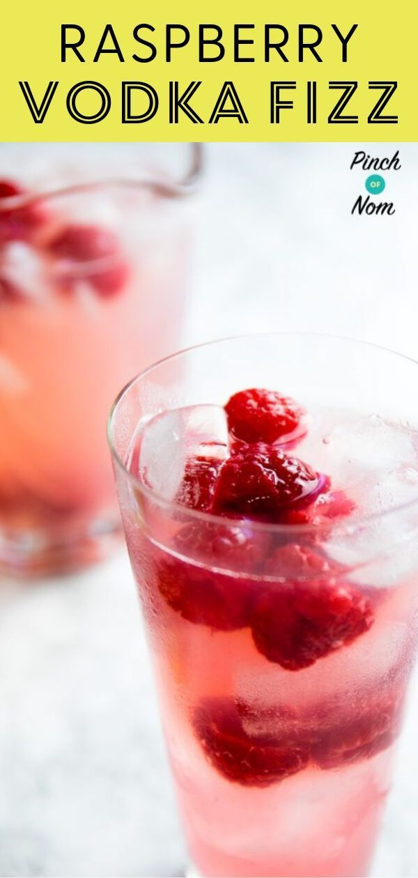 Raspberry Vodka Fizz Pinch Of Nom In 2020 Raspberry Vodka Smirnoff Raspberry Vodka Recipes