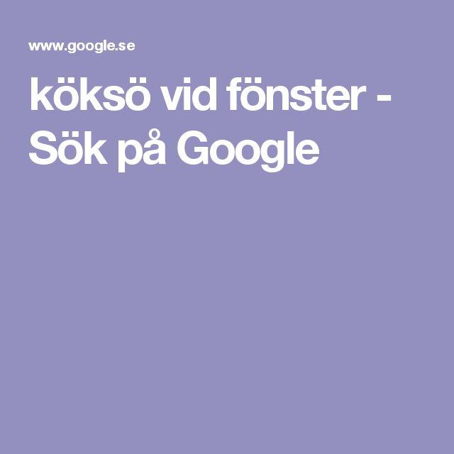 köksö vid fönster - Sök på Google