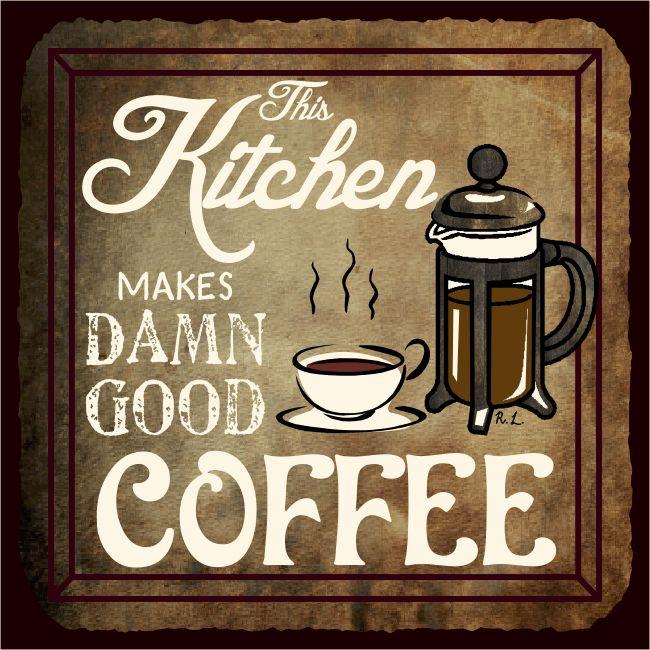 This Kitchen Makes Damn Good Coffee Vintage Metal Art Cafe Retro French Press Tin Sign