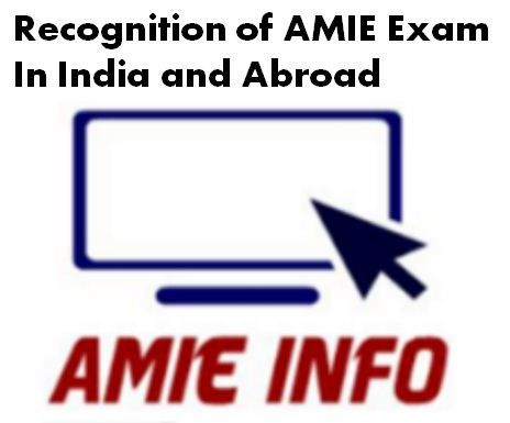 The Institution of Engineers (India) is the oldest and largest professional Engineering body in India with strong connection not only with other professional Engineering Body in India but also Abroad many AMIE aspirants have completed their AMIE and went abroad for Higher Continue reading   Recognition of AMIE Exam in India and Abroad→