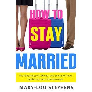 #Book Review of #HowToStayMarried from #ReadersFavorite - https://readersfavorite.com/book-review/39213  Reviewed by Mamta Madhavan for Readers' Favorite  How To Stay Married: The Adventures of a Woman Who Learnt to Travel Light in Life, Love and Relationships by Mary-Lou Stephens looks at relationships and how each of us wants to find the right person with whom to spend the rest of our lives. The book takes readers on a journey through many layers of life. Life is an ongoing journey and the…