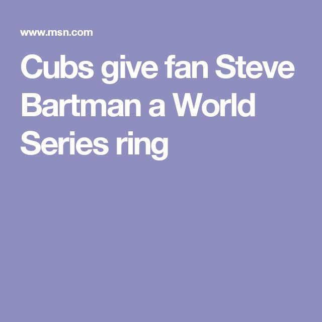 Cubs give fan Steve Bartman a World Series ring