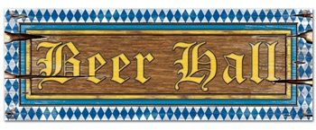 Beer Hall Sign Gather all your friends around and throw an Oktoberfest Party. Be sure to include this Oktoberfest Beer Hall Cutout.