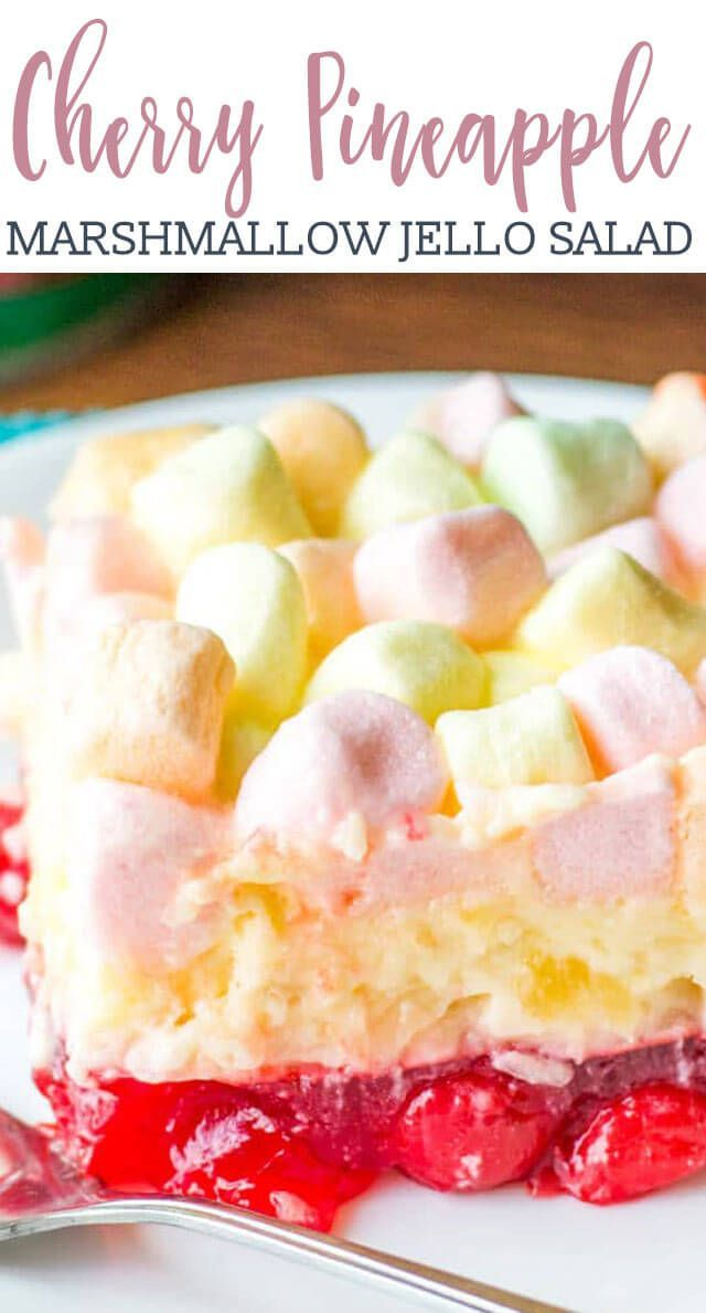 This Cherry Pineapple Marshmallow Jello Salad Is A Long Time Family Favorite Recipe There S A Cherry Fruit Dessert Recipes Dessert Salads Fruit Salad Recipes