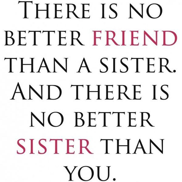 Sister Love Quotes 12 Best Sisters Images On Pinterest  Sisters Big Sisters And Daughters