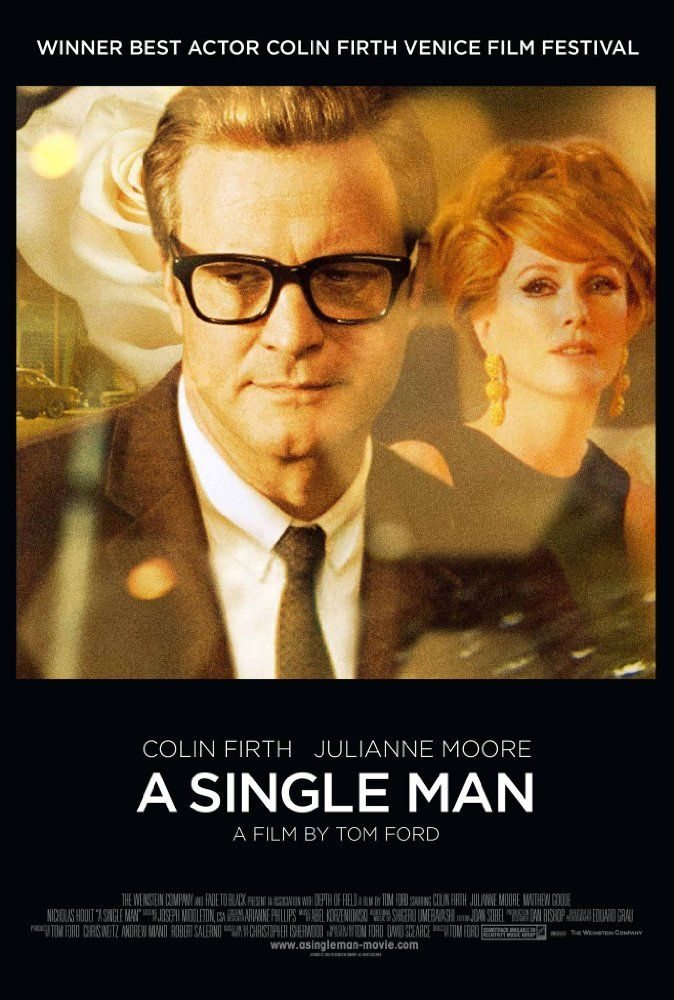 Directed by Tom Ford.  With Colin Firth, Julianne Moore, Matthew Goode, Nicholas…