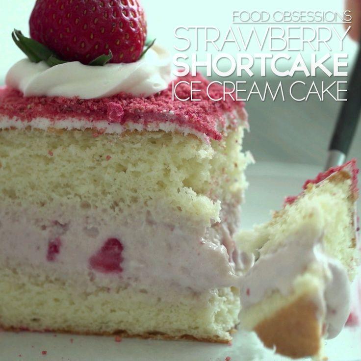 Food Obsessions: Strawberry Shortcake Ice Cream Cake