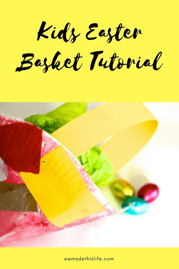 Kids easter basket tutorial easter baskets easter and tutorials