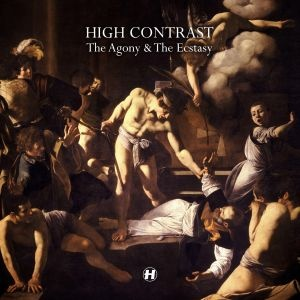 Hospital Records - Albums - High Contrast - The Agony & The Ecstasy