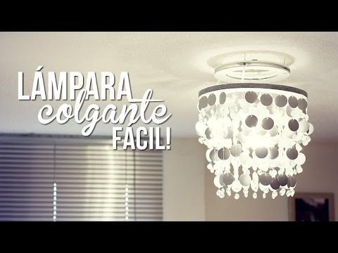 make an easy chandelier--IN SPANISH but it is super easy to follow...no worries. Cute way to do this too
