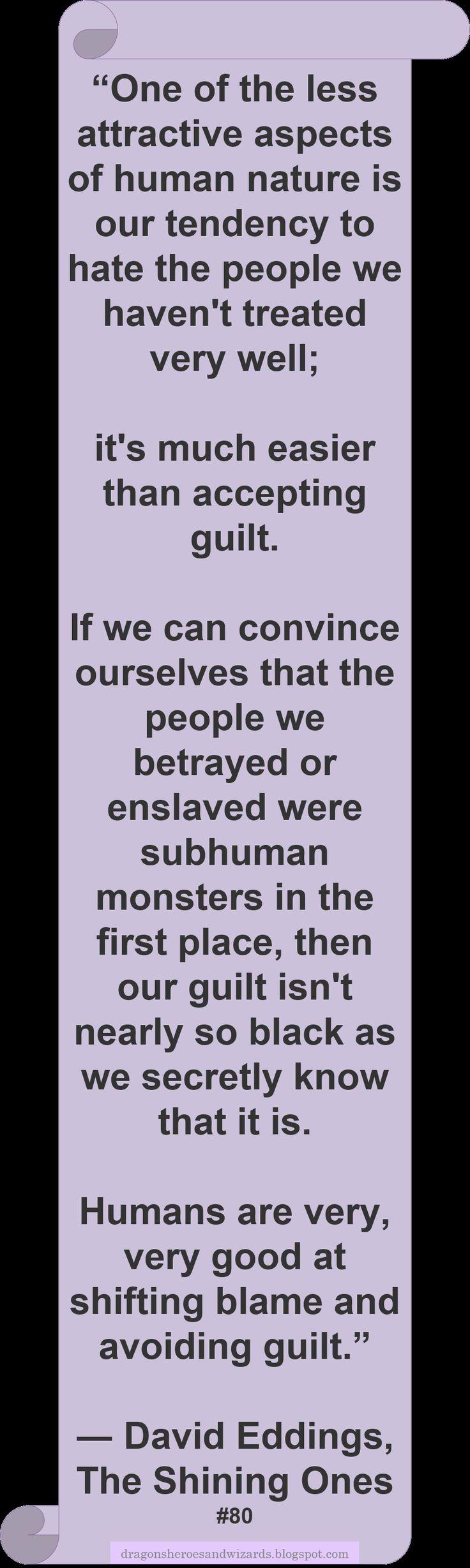 ♥ David Eddings ♥ ~ #Quote #Author #Guilt