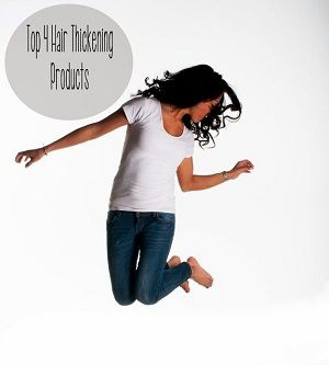 Hair Thickening Products