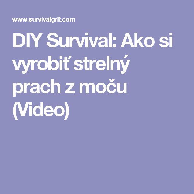 DIY Survival: Ako si vyrobiť strelný prach z moču (Video)