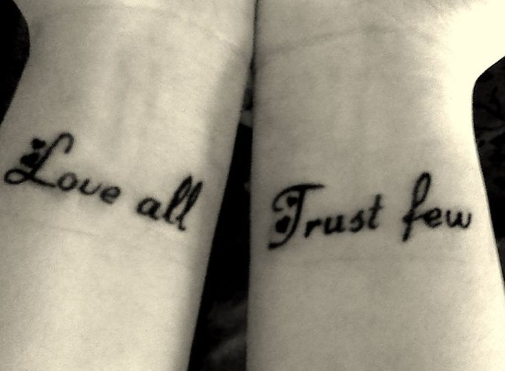 Love all, trust few. | Inked ♡ | Pinterest | Word Of ...