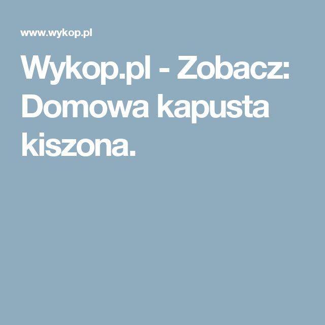 Wykop.pl - Zobacz: Domowa kapusta kiszona.