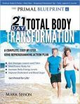 The Primal Blueprint 21-Day Total Body Transformation: A Step-by-Step
