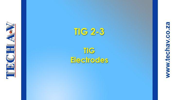 Tungsten Inert Gas Welding (TIG Welding) 2-3