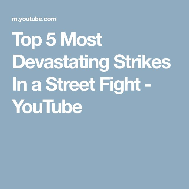 Top 5 Most Devastating Strikes In a Street Fight - YouTube