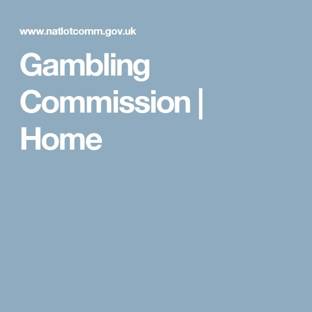 Gambling Commission | Home