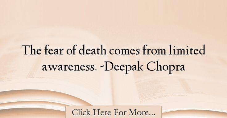 Deepak Chopra Quotes About Death - 13708