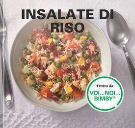 Insalate di riso – Tratta da Voi...Noi...Bimby
