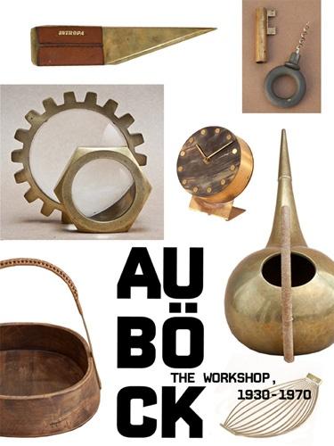 Carl Aubock The Workshop, 1930 - 1970