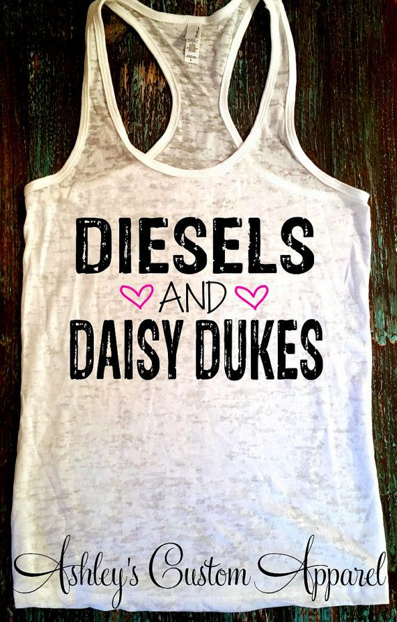 Diesels and Daisy Dukes  Country Tank Top  by AshleysCustomApparel