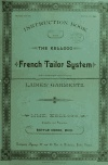 Instruction book for the Kellogg French tailor system for cutting every description of ladies' garments .. (1890)