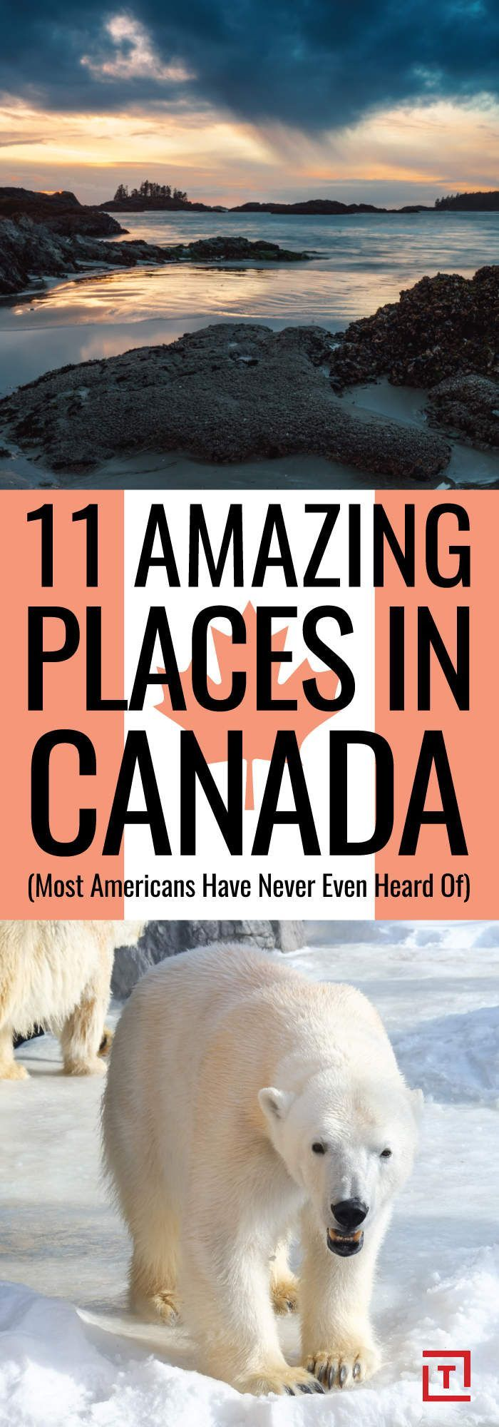 11 Amazing Places in Canada Most Americans Have Never Even Heard Of