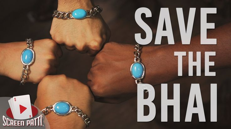 Save The Bhai