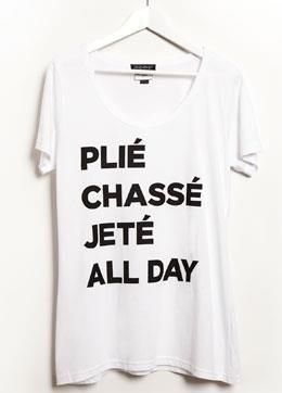 I need this shirt.: Fashion, Chassé Jetée, Dancers, Style, Clothing, Plié Chassé, Australian Ballet, T Shirts, Dance Shirts
