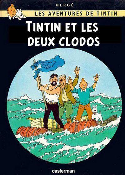 Tintin ne sait pas s'entourer !