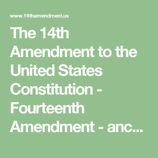 """an interpretation of the fourteenth amendment in the united states constitution Immunities of citizens of the united states"""" (language found in united states  treaties and  this silence makes determining the original meaning of the  fourteenth  fourteenth amendment than that which exists for the original  constitution."""