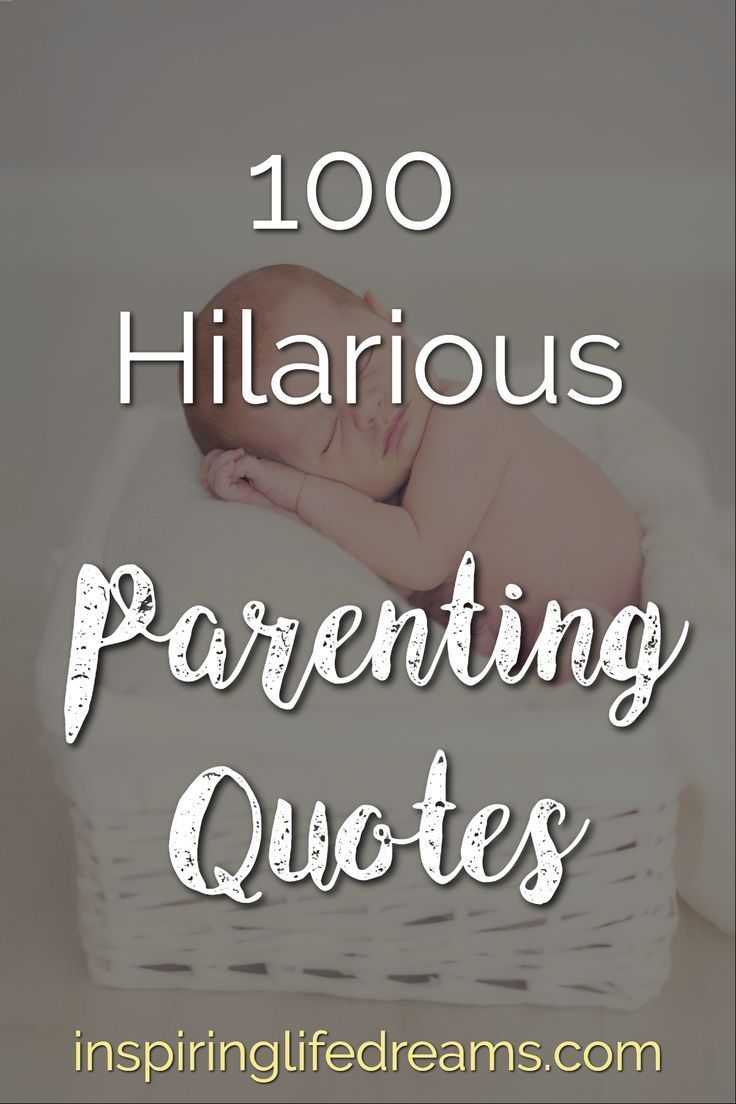 100 Oh So True Funny Parenting Quotes To Make Parents Giggle Parents Quotes Funny Parenting Quotes Parenting Quotes Inspirational