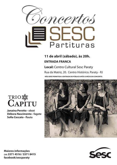 O Serviço Social do Comércio (Sesc) comemora no sábado, 11 de abril, o aniversário de três anos do projeto Sesc Partituras, que tem como objetivo o valorização da Música Brasileira de Concerto http://www.sesc.com.br/SescPartituras/  #SescParaty #CasaSesc #Sesc #SescPartituras #TrioCapitu #música #arte #cultura #turismo #Paraty #PousadaDoCareca