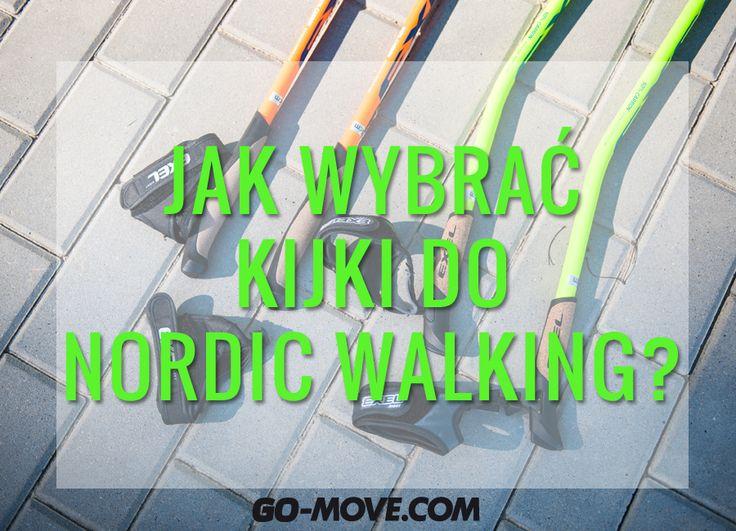 Jak wybrać kijki do nordic walking? Podpowiedzi eksperta.