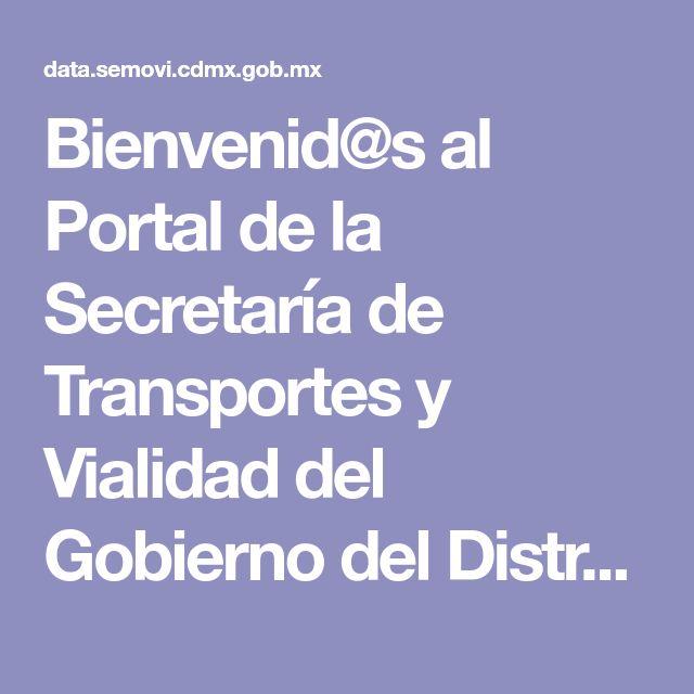 Bienvenid@s al Portal de la Secretaría de Transportes y Vialidad del Gobierno del Distrito Federal