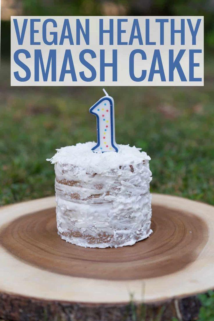 Vegan Healthy Smash Cake zum 1. Geburtstag von Vander – Delish Knowledge   – Harper