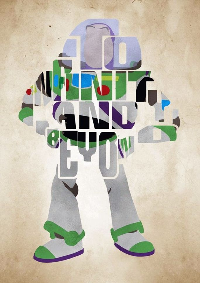 """""""To Infinity and Beyond!"""" ~ Buzz Lightyear"""