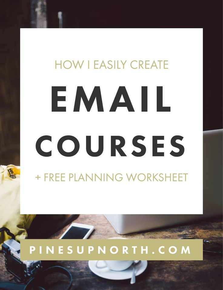The Complete Guide to Creating an Email Course with bonus planning worksheets.