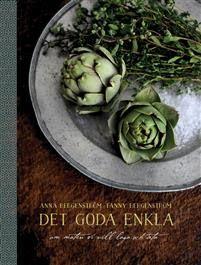 Eva Swedenmarks Värld: Min guru i köket, min kulinariska köksgudinna: Ann...
