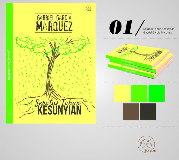 """Unofficial Cover Book Design, """"Seratus Tahun Kesunyian--Gabriel Garcia Marquez"""" Dengan menggunakan 3 komposisi unsur warna, saya mencoba mereka desain sampul bagi buku Marquez. Hijau, kuning, dan Cokelat. Ketiga elemen warna ini mewakili karakteristik cerita Marquez; keterasingan tanah asal. Saya menambahkan icon pohon dalam desain sampul untuk menambahkan efek kesunyian."""