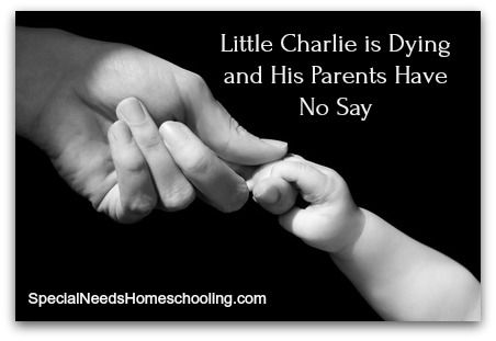 Little Charlie is Dying and His Parents Have No Say #charliesfight