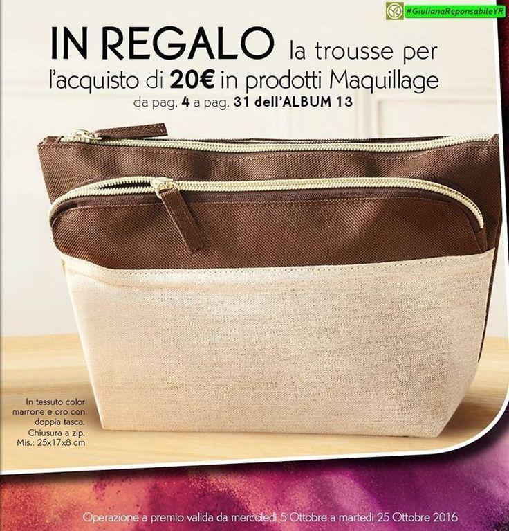 In #REGALO🎁la #Trousse per l'Acquisto di 20€ in Prodotti #Maquillage. Per info #GiulianaResponsabileYR