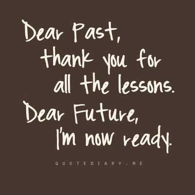 """funny images with quotes on leaving the past behind   ... Quote: """"Its more fun to think of the future than dwell on the past"""
