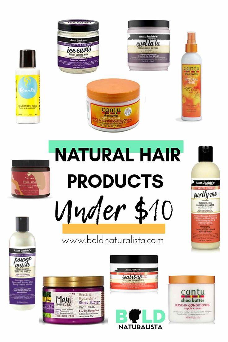 Affordable Natural Hair Products under $10   Natural hair ...