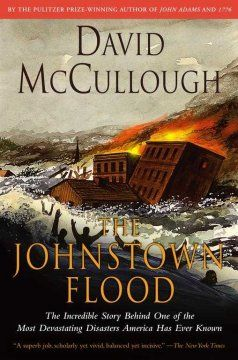 In 1889 Johnstown, PA was a booming coal-and-steel town. An old earth dam had been hastily rebuilt to create a lake for an exclusive summer resort. The dam burst, sending a wall of water thundering through Johnstown and killing more than 2,000 people. The author writes a richly textured account of this tragedy.
