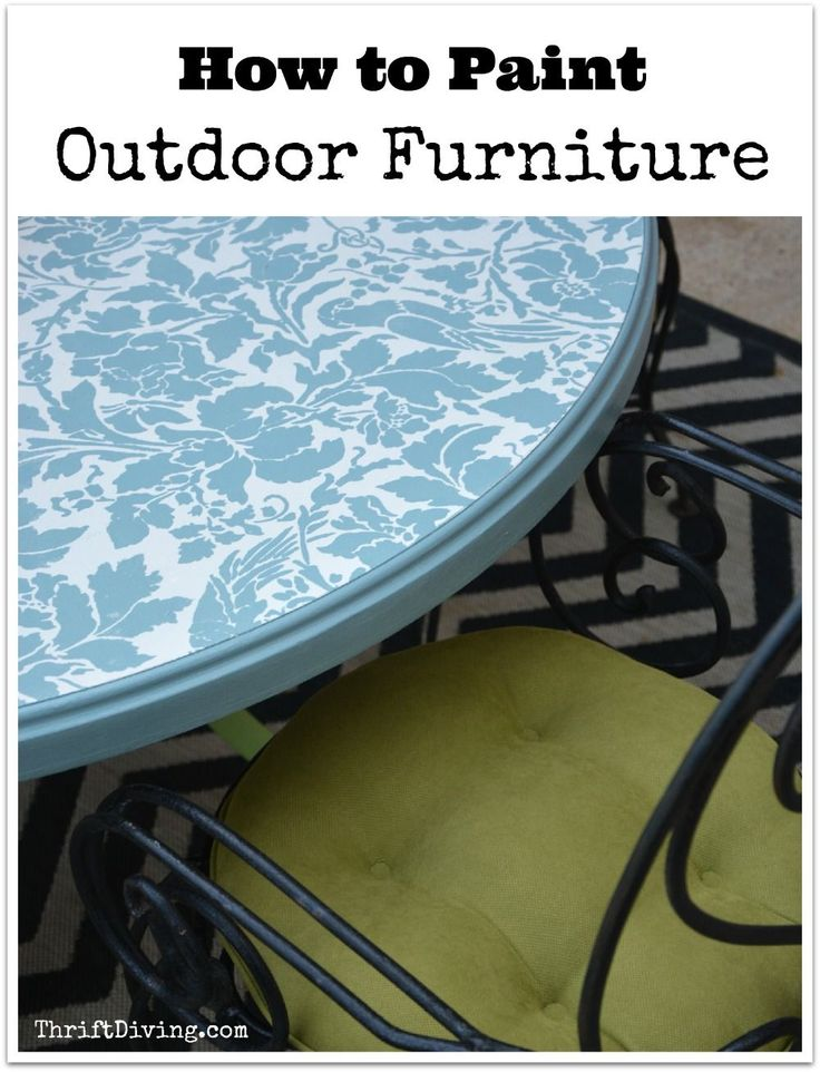 Best 25 Painted Outdoor Furniture Ideas On Pinterest Chair Tips For Outdoor Furniture